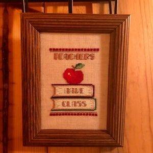 Teachers Have Class Handmade Sign
